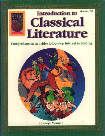 Classical Literature, Grades 5-8: Moore, George