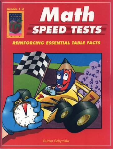 Math Speed Tests, Grades 1-3: Schymkiw, Gunter
