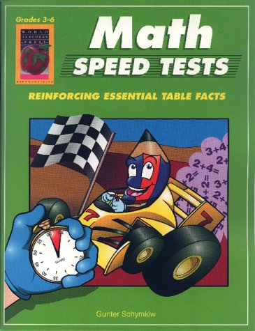 Math Speed Tests, Grades 3-6: Schymkiw, Gunter
