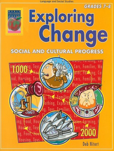 9781583240755: Exploring Change, Grades 7-8: Social and Cultural Progress