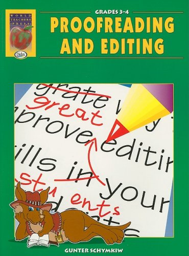 Proofreading and Editing, Grades 3-4: Gunter Schymkiw