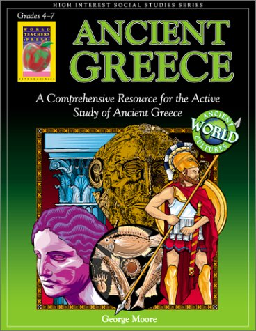 Ancient Greece (Ancient World Cultures): George Moore