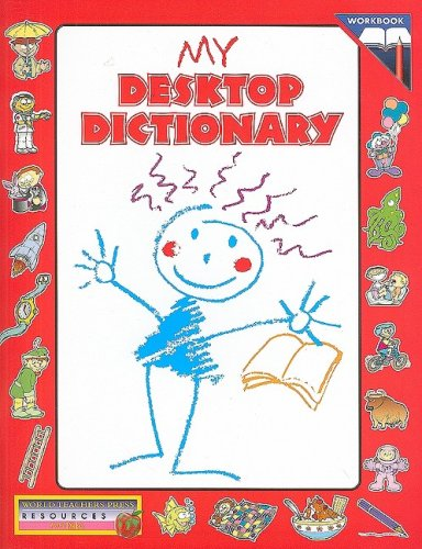 My Desktop Dictionary: World Teachers Press