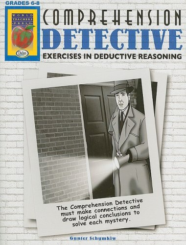 Comprehension Detective, Grades 6-8: Gunter Schymkiw