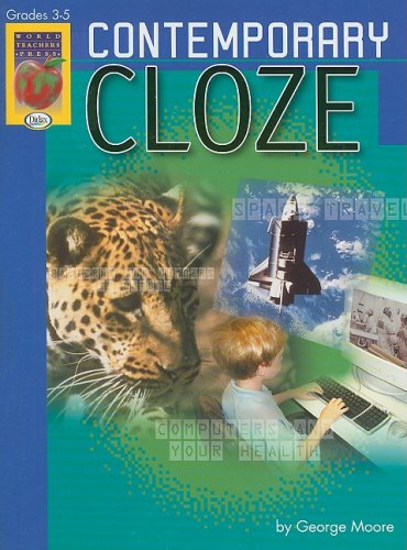 Contemporary Cloze, Grades 3-5: George Moore