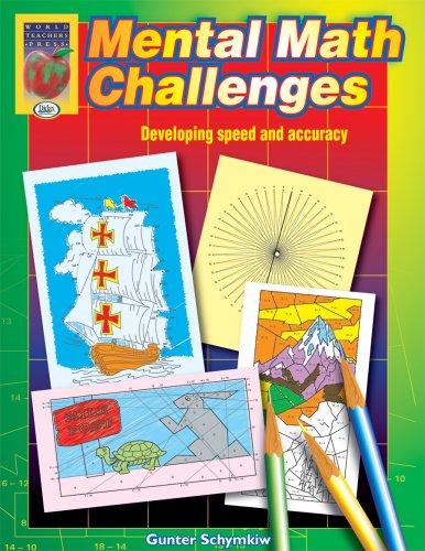 Mental Math Challenges, Grades 2-4: Gunter Schymkiw