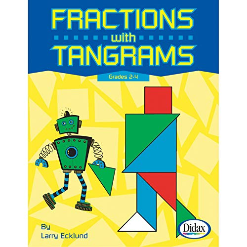 Fractions with Tangrams, Grades 2-4: Larry Ecklund