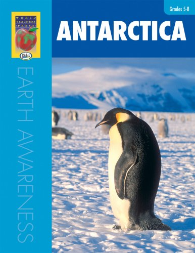 Earth Awareness: Antarctica: World Teachers Press