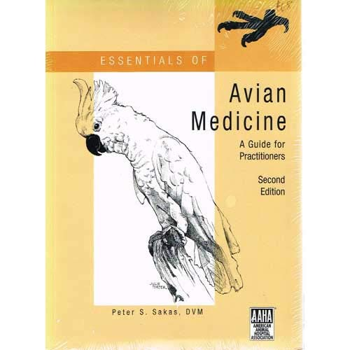 9781583260357: Essentials of Avian Medicine: A Guide for Practitioners