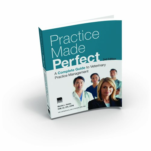 Practice Made Perfect: A Complete Guide to: Marsha L. Heinke