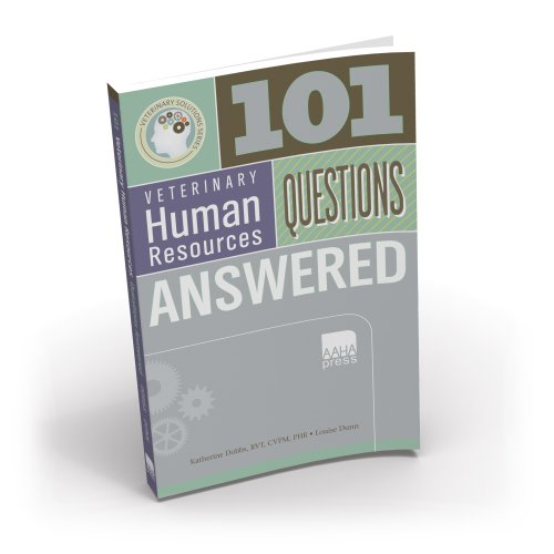 9781583261859: 101 Veterinary Human Resources Questions Answered