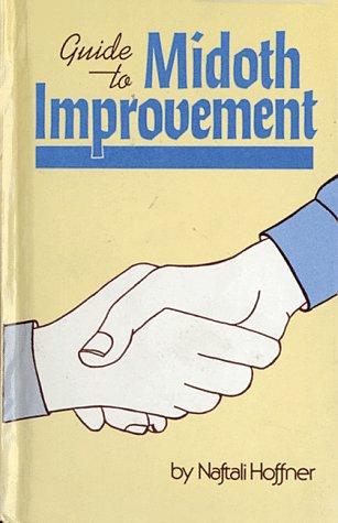 Guide to Midoth Improvement: Rabbi Naftali Hoffner