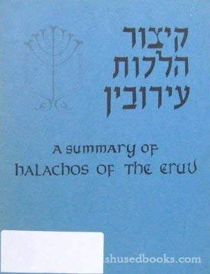 9781583300404: Summary of Halachos of Eruv
