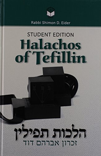 Halachos of Tefillin, Student Edition: Rabbi Shimon D.