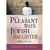 9781583301135: The Pleasant Ways of the Jewish Daughter [Hardcover] by Wagschal, Rabbi S.