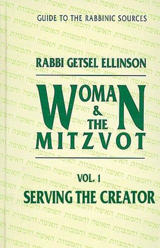 Serving the Creator (Women and Mitzvot Series): Ellinson, Rabbi G.