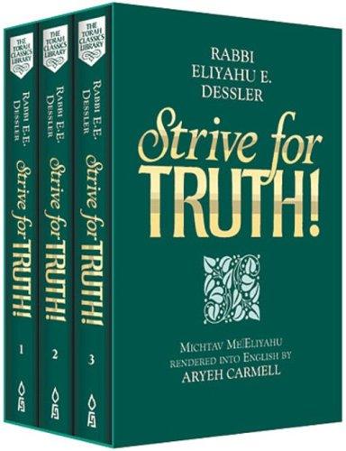 Strive for Truth/3 Vol Gift Set : The World of Rav Dessler: E. E. Dessler; Dessler, E.E