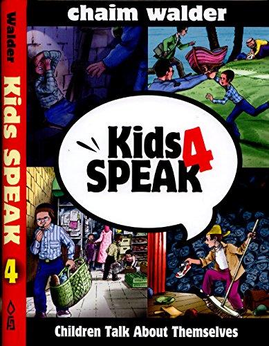 Kids Speak 4: Chaim Walder