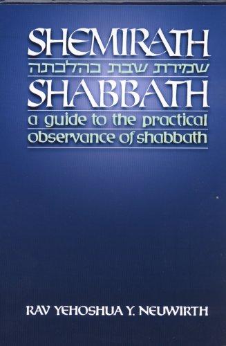 Shemirath Shabbath : a Guide to the: R. Yehoshua Yeshaya