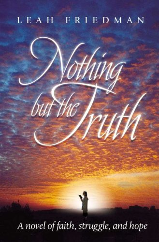 Nothing but the Truth: Leah Friedman