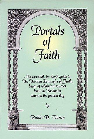 Portals of Faith: Rabbi D. Danin