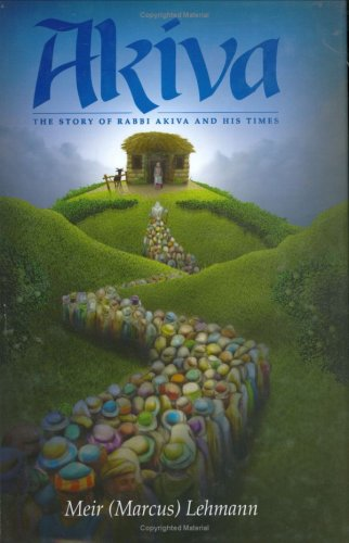 9781583306024: Akiva: The Story of Rabbi Akiva and His Times