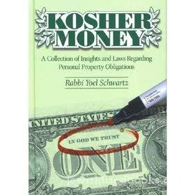 Kosher Money: A Colllection Of Insights And: Schwartz, Yoel
