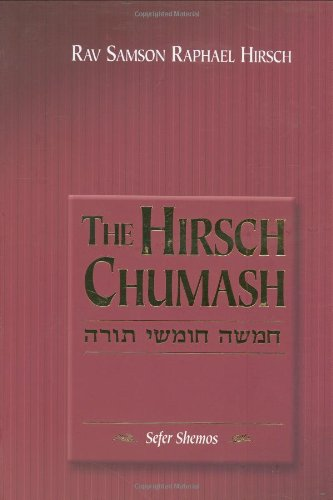 9781583307465: The Hirsch Chumash: Shemos(Exodus) Compact (English and Hebrew Edition)
