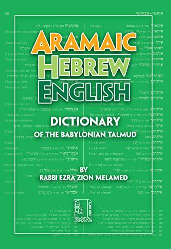 Aramaic-Hebrew-English Dictionary: Ezra Zion Melamed
