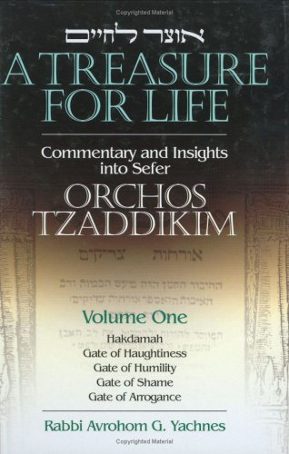 A Treasure for Life: Avrohom G. Yachnes