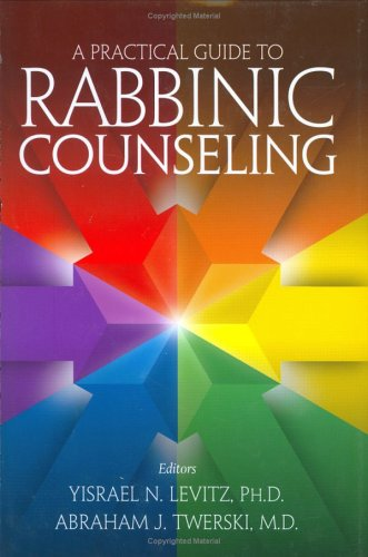 9781583308349: A Practical Guide to Rabbinic Counseling