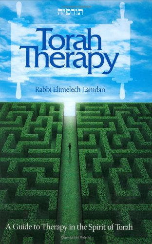 9781583308363: Torah Therapy: A Guide to Therapy in the Spirit of the Torah