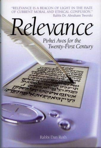 9781583309353: Relevance: Pirkei Avos for 21st Century