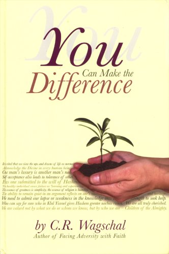 You Can Make a Difference: C.R Wagschal