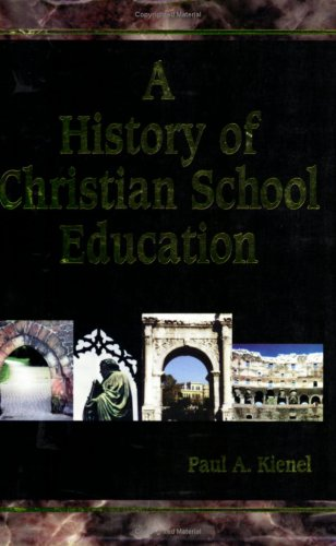 9781583310212: A History of Christian School Education Vol 1