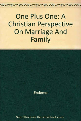 9781583311233: One Plus One: A Christian Perspective on Marriage and Family, Level 3, Student Edition
