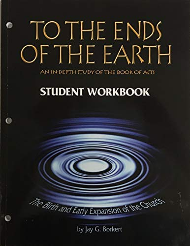 To the Ends of the Earth: Borkert, Jay G.