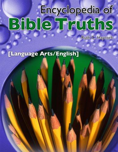 9781583311363: Encyclopedia of Bible Truths: Language Arts/English