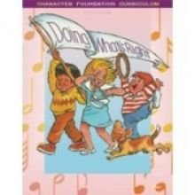 9781583311431: Doing What's Right--TEACHER (ACSI CHARACTER FOUNDATION SERIES, Grade 1)