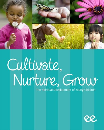 9781583313817: Cultivate, Nurture, Grow, The Spiritual Developement of Young Children