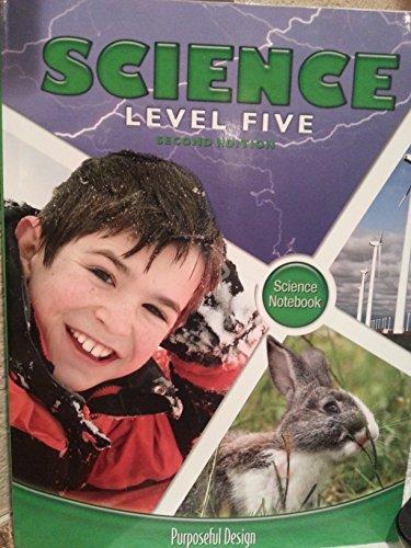 9781583315361: Science Level Five- Science Notebook- Purposeful Design