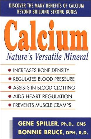 Calcium: Natures Versatile Mineral
