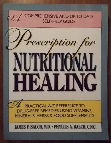 9781583330784: Prescription for Nutritional Healing