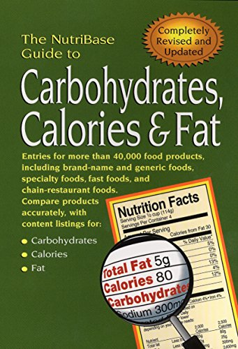 9781583331095: The NutriBase Guide to Carbohydrates, Calories & Fat in Your Food