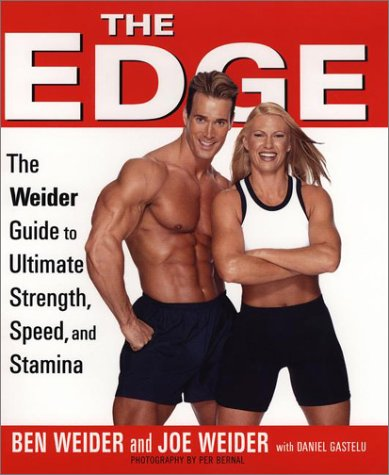 The Edge: Ben and Joe's Weider's Ultimate: Ben Weider; Joe