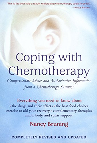 9781583331316: Coping with Chemotherapy: Compassionate Advice and Authoritative Information from a Chemotherapy Survivor