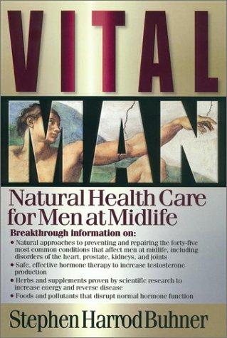 9781583331361: Vital Man: Natural Health Care for Men at Midlife