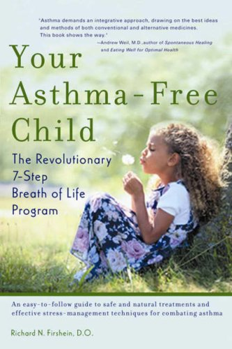 Your Asthma-Free Child: Firshein, Richard