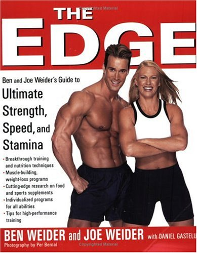 9781583331446: The Edge: Your Guide to Ultimate Strength, Speed and Stamina