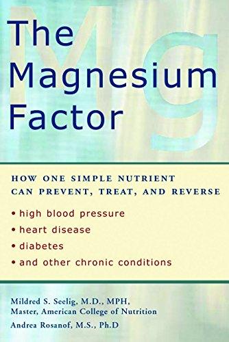 Magnesium Factor: Mildred Seeling; Andrea Rosanoff